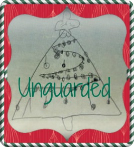 Advent Unguarded